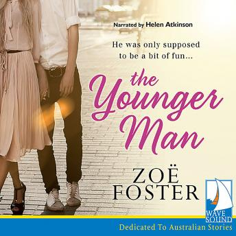 Younger Man, Zoe Foster