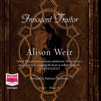 Innocent Traitor, Alison Weir