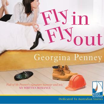 Fly In Fly Out, Georgina Penney