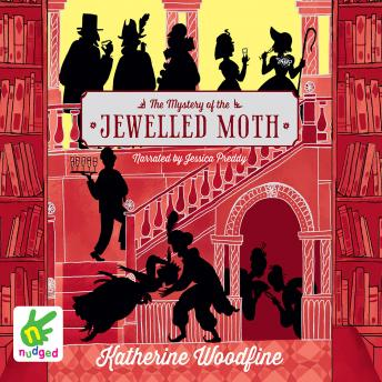 Mystery of the Jewelled Moth, Katherine Woodfine