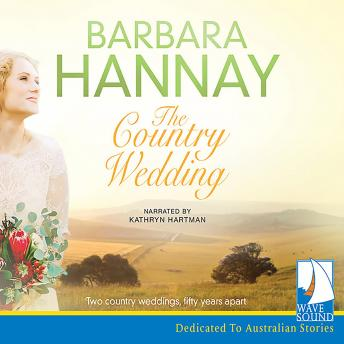 Country Wedding, Barbara Hannay