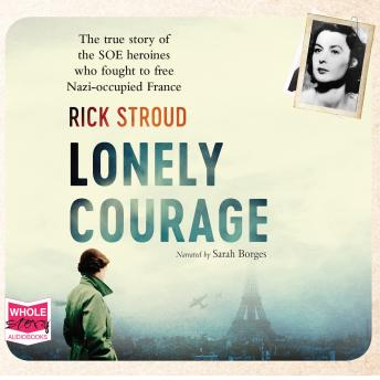 Lonely Courage, Rick Stroud