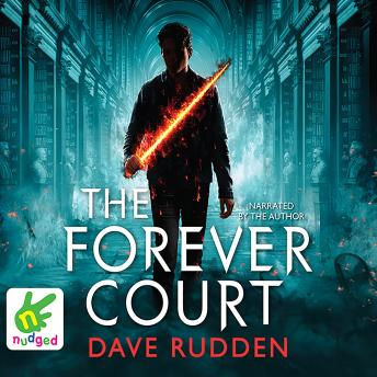 Forever Court: Knights of the Borrowed Dark, Book 2, Dave Rudden