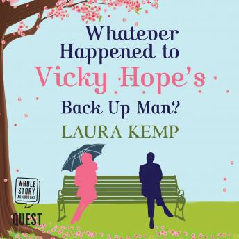 Whatever Happened to Vicky Hope's Back Up Man, Laura Kemp