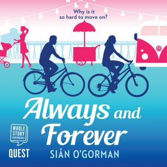 Always and Forever, Sian O'Gorman