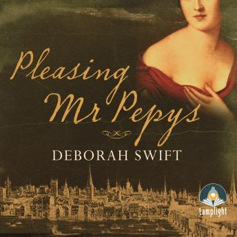 Pleasing Mr Pepys, Deborah Swift