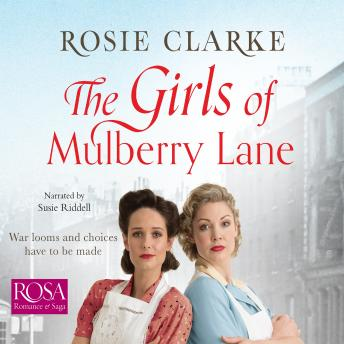 Girls of Mulberry Lane: Mulberry Lane, Book 1, Rosie Clarke