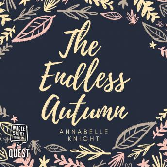 Endless Autumn, Annabelle Knight