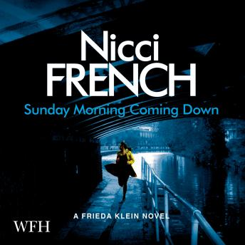 Sunday Morning Coming Down, Nicci French