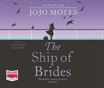 Ship of Brides, Jojo Moyes