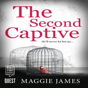 Second Captive, Audio book by Maggie James