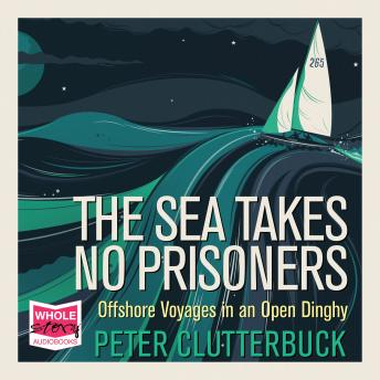 Sea Takes No Prisoners, Peter Clutterbuck