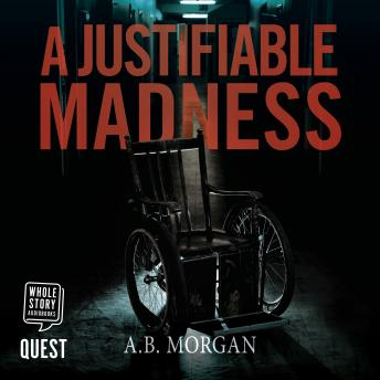 Justifiable Madness, AB Morgan