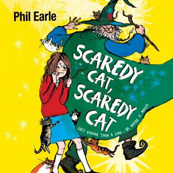 Storey Street novel: Scaredy Cat, Scaredy Cat, Phil Earle