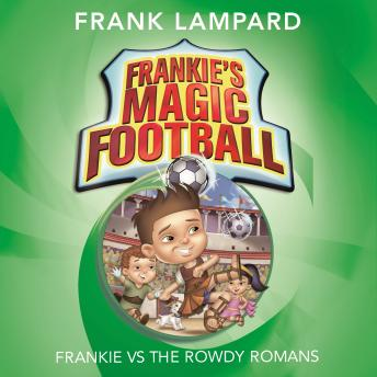 Frankie vs The Rowdy Romans, Frank Lampard