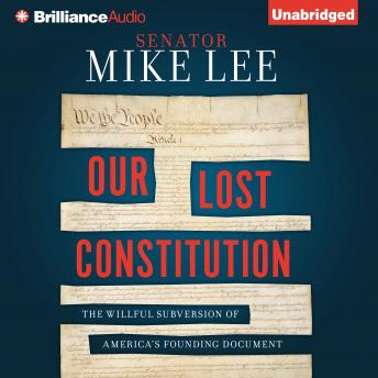 Download Our Lost Constitution by Mike Lee
