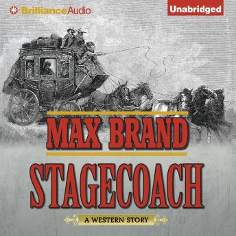 Stagecoach, Max Brand