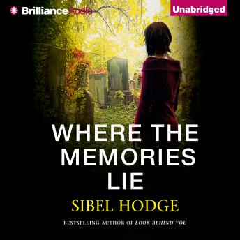 Where the Memories Lie, Sibel Hodge