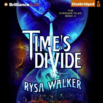Time's Divide, Rysa Walker