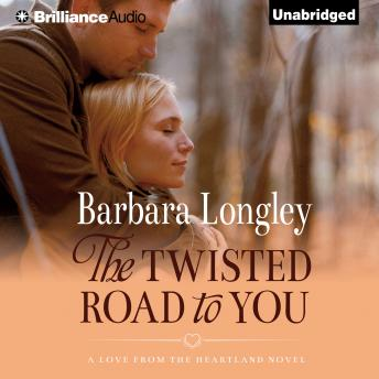 Twisted Road to You, Barbara Longley