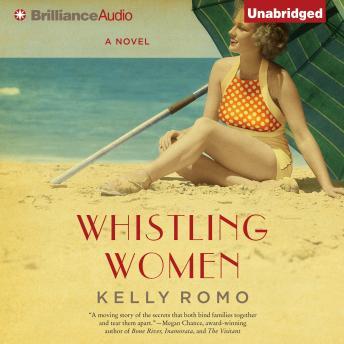 Whistling Women: A Novel