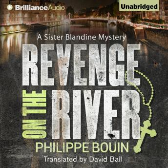 Revenge on the River, Philippe Bouin