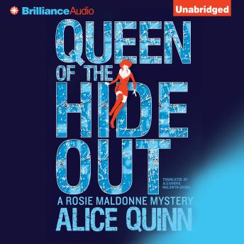 Queen of the Hide Out, Alice Quinn