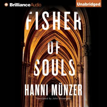 Fisher of Souls, Hanni Münzer
