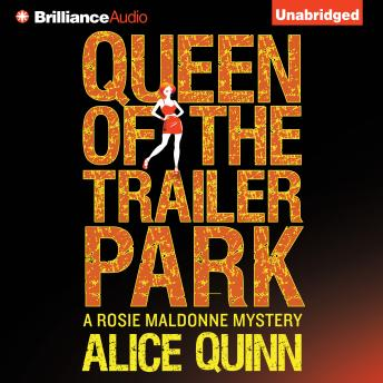Queen of the Trailer Park, Alice Quinn
