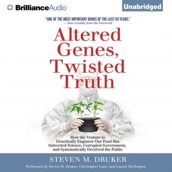 Download Altered Genes, Twisted Truth by Steven M. Druker
