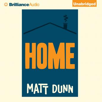 Home, Matt Dunn