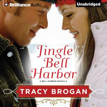 Jingle Bell Harbor, Audio book by Tracy Brogan