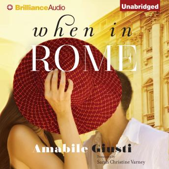 When in Rome, Amabile Giusti