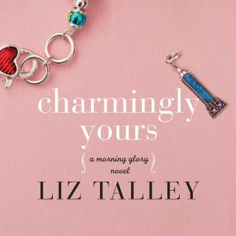 Charmingly Yours, Liz Talley