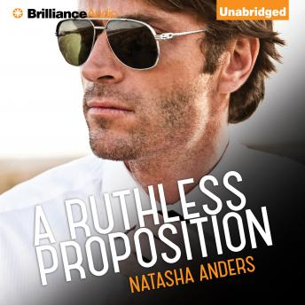Ruthless Proposition, Natasha Anders