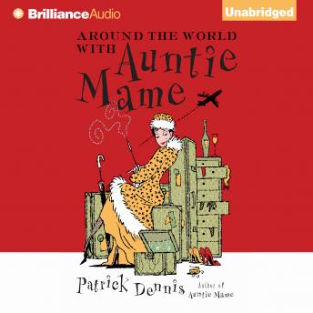Around the World with Auntie Mame, Patrick Dennis