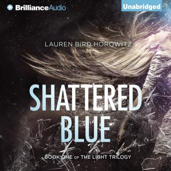 Shattered Blue, Lauren Horowitz
