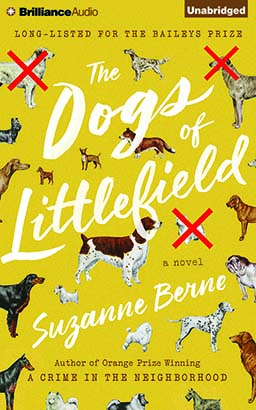 Dogs of Littlefield, Suzanne Berne