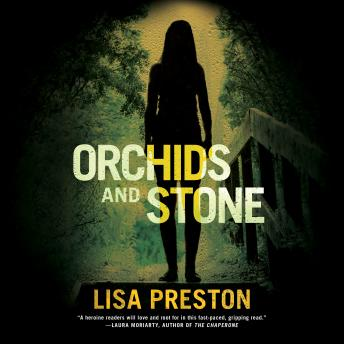 Orchids and Stone, Lisa Preston