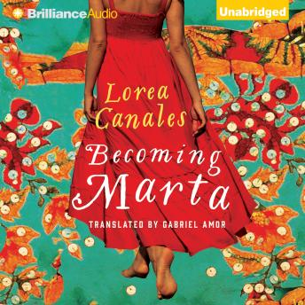 Becoming Marta, Lorea Canales