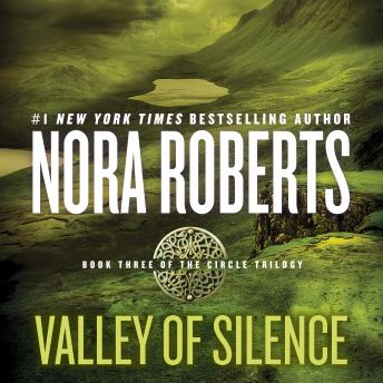 Valley of Silence, Nora Roberts