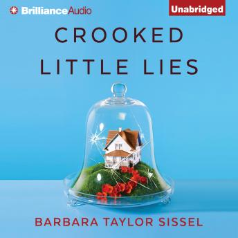 Crooked Little Lies, Barbara Taylor Sissel