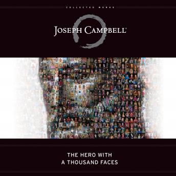 Hero with a Thousand Faces, Joseph Campbell