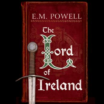 Lord of Ireland, E. M. Powell