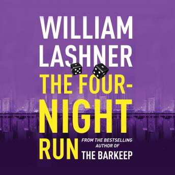 Four-Night Run, William Lashner