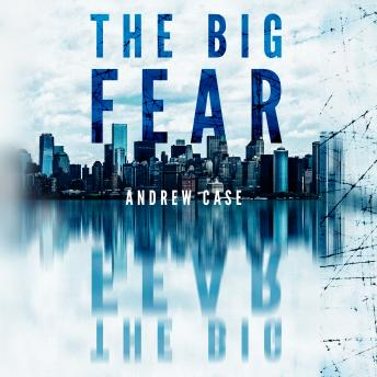 Big Fear, Andrew Case