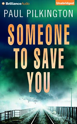 Someone to Save You, Paul Pilkington