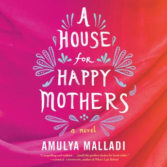 House for Happy Mothers, Amulya Malladi