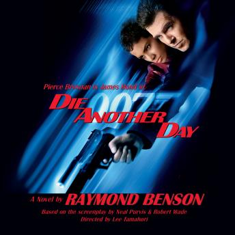 Die Another Day, Raymond Benson