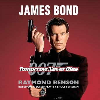 Tomorrow Never Dies, Raymond Benson